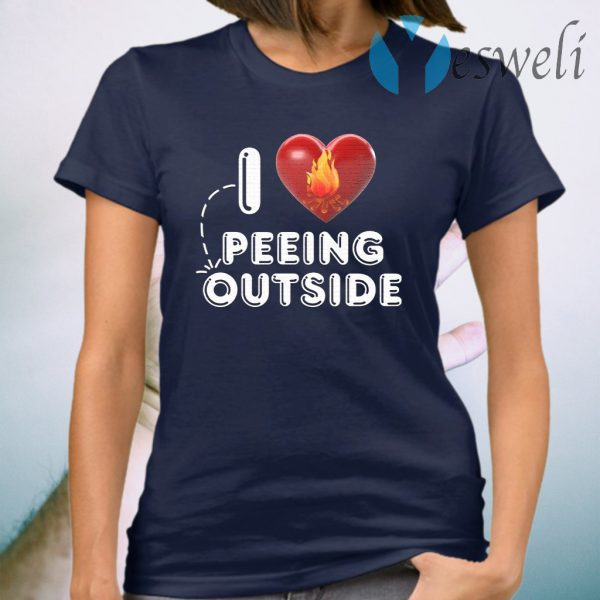 I Love Peeing Outside T-Shirt