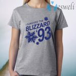 I Survived The Blizzard of 93 T-Shirt