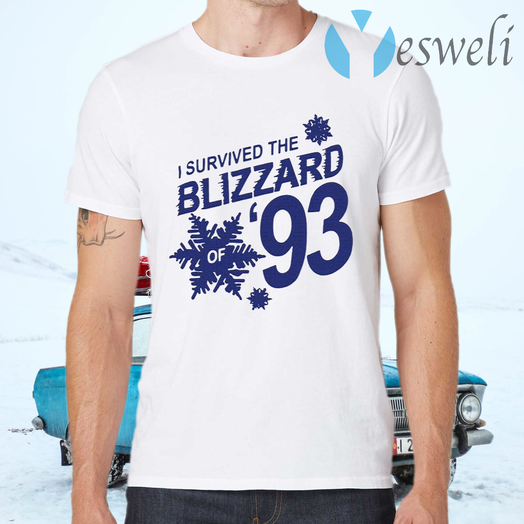 I Survived The Blizzard of 93 T-Shirts