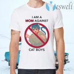 I am a Mom against cat boys T-Shirts