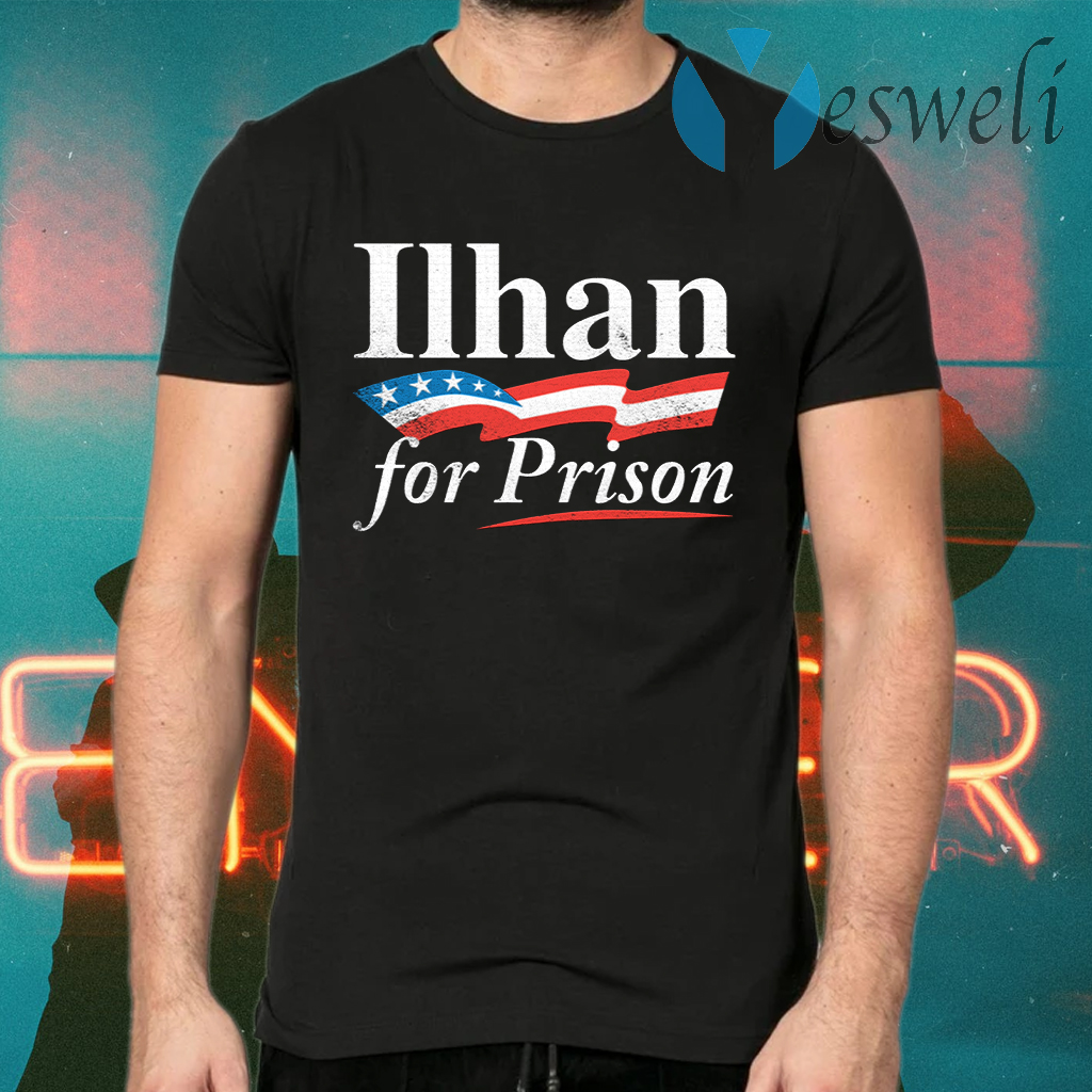 Ilhan For Prison T-Shirts