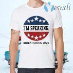 I'm Speaking VP Debate Harris Kamala Quote Biden-Harris 2020 T-Shirts