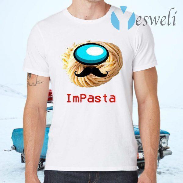 Impasta Italian Us Impostor Moustache T-Shirts