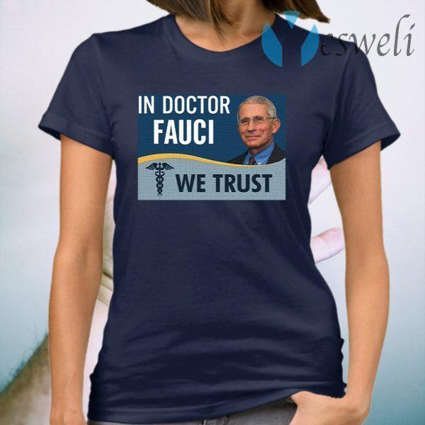 In Fauci We Trust T-Shirt