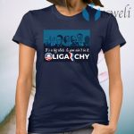It's A Big Club And You Ain't In It Oligarchy T-Shirt
