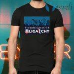 It's A Big Club And You Ain't In It Oligarchy T-Shirts