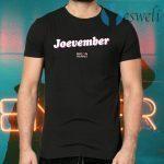 Joevember T-Shirts