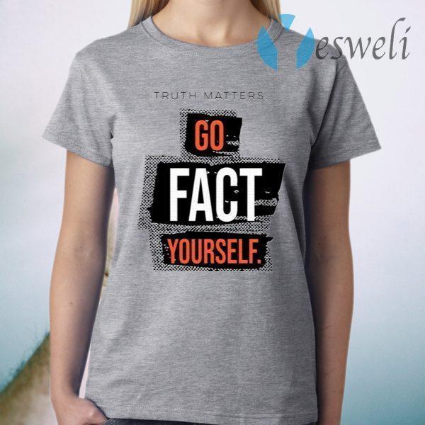 John Pavlovitz Go Fact Yourself T-Shirt