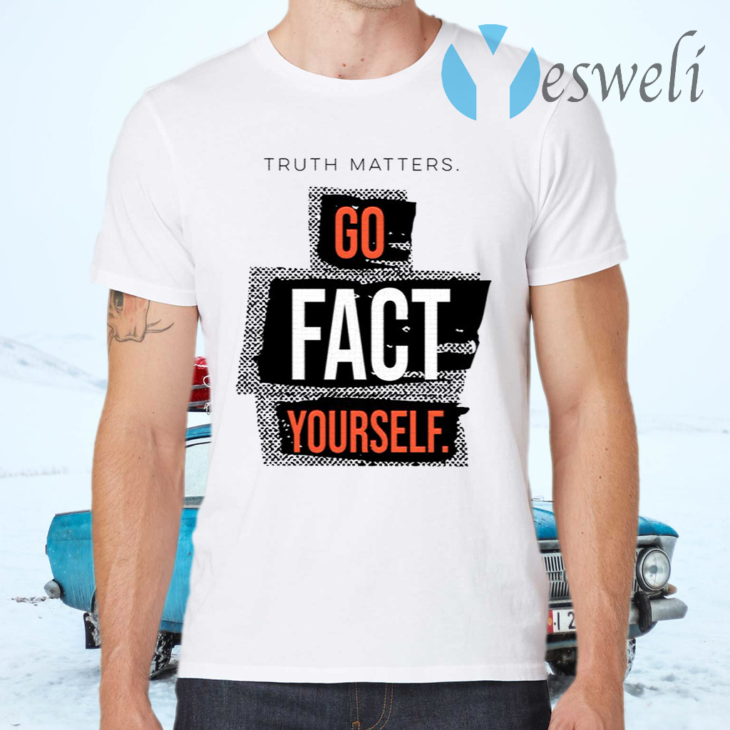 John Pavlovitz Go Fact Yourself T-Shirts