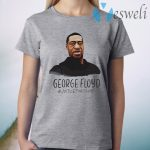 Justice for george T-Shirt