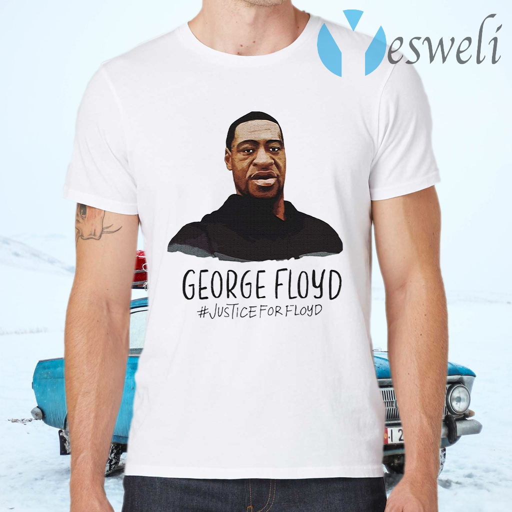 Justice for george T-Shirts
