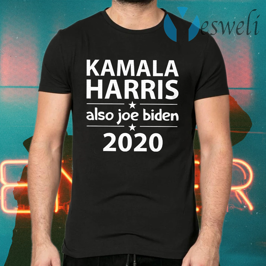 Kamala Harris And Also Joe Biden T-Shirts