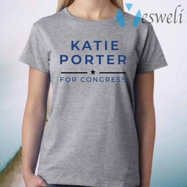 Katie Porter For Congres T-Shirt