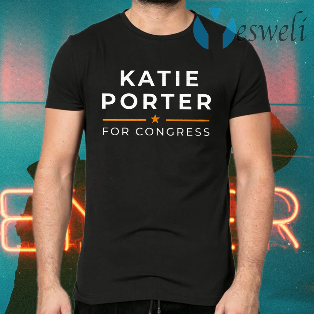 Katie Porter For Congress T-Shirts