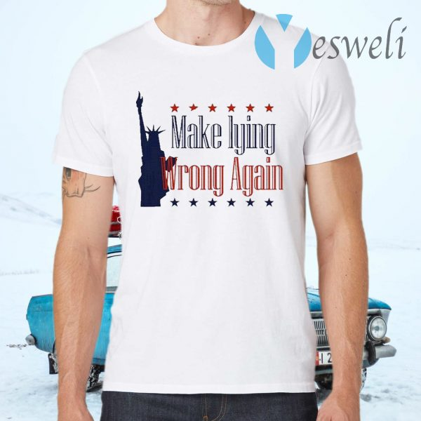 Make Lying Wrong Again Presidents 2020 T-Shirts