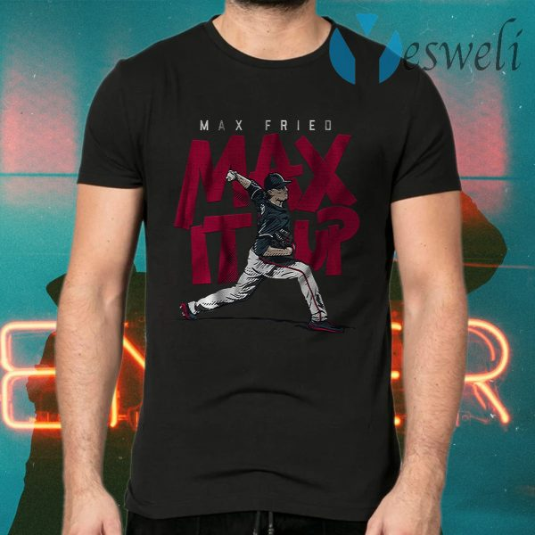 Max it up T-Shirts