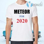 Meteor for 2020 T-Shirts