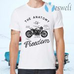 Motorcycle The Anatomy To Give Others Freedom To Fuel Your Freedom The Sound Of Freedom T-Shirts