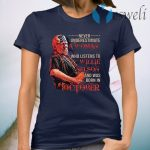 Never underestimate a woman who listens to Willie Nelson and was born in October T-Shirt