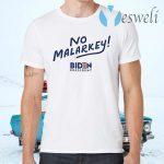 No malarkey joe biden T-Shirts