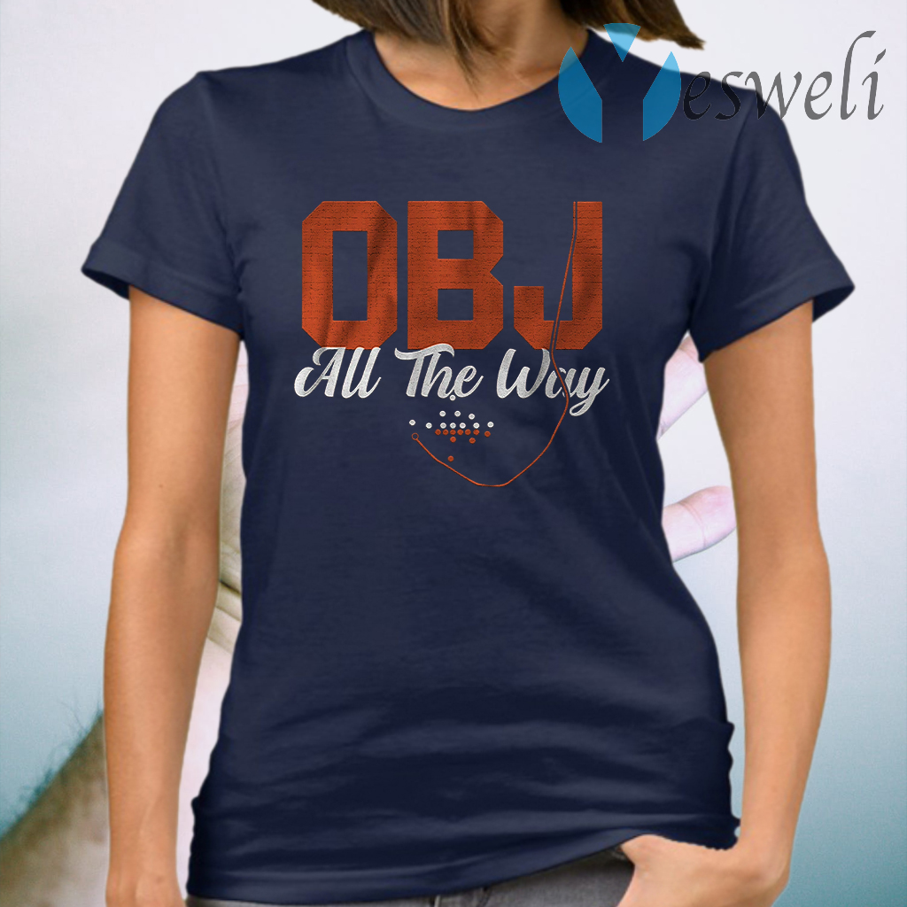 Obj all the way T-Shirt