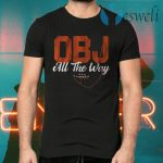 Obj all the way T-Shirts