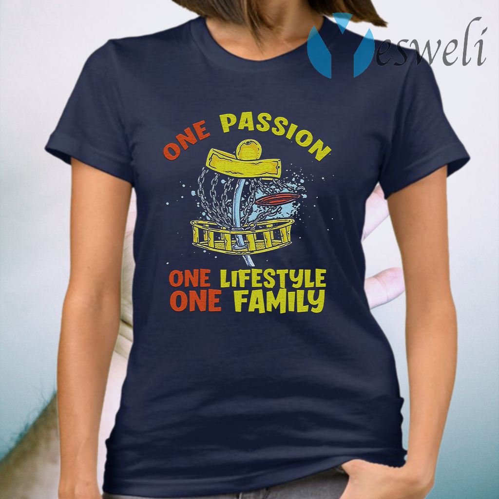 One Passion One Lifestyle One Family T-Shirt
