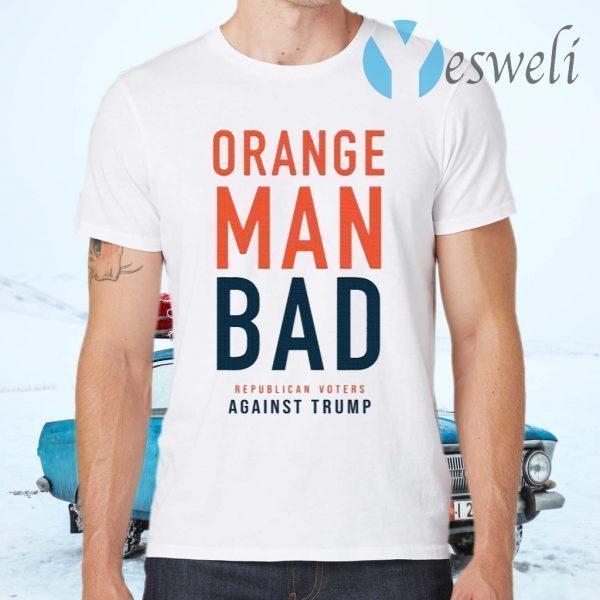 Orange Man Bad T-Shirts