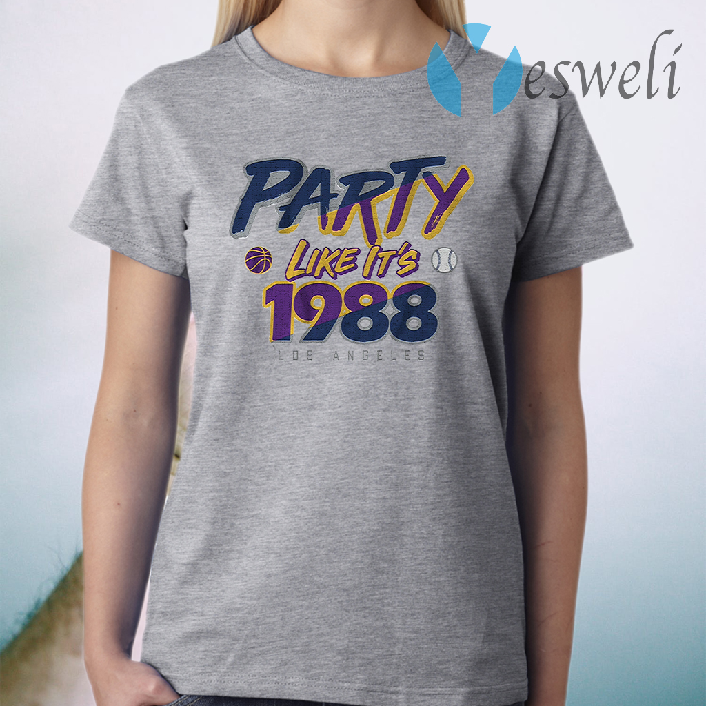 Party like its 1988 T-Shirt