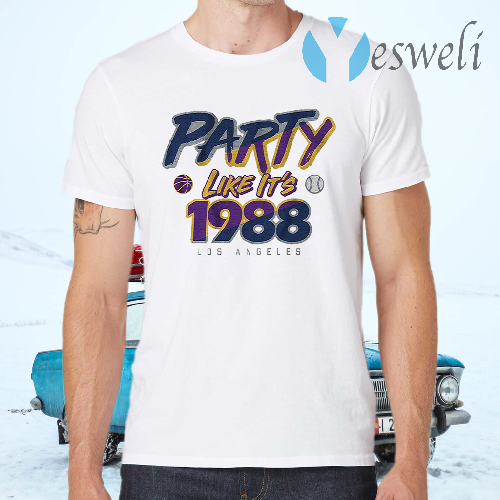 Party like its 1988 T-Shirts