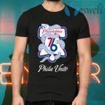 Phila Unite Philadelphia 76 T-Shirts
