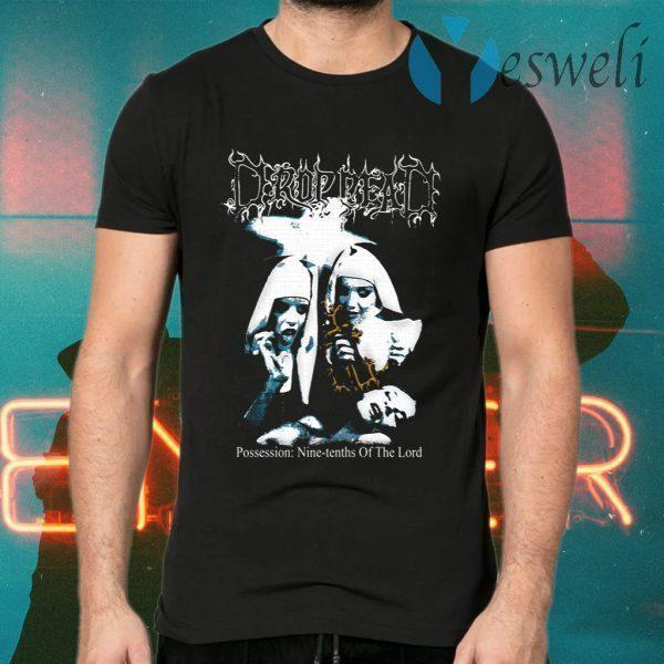 Possession Drop Dead T-Shirts