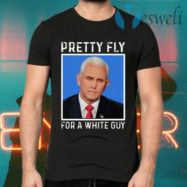 Pretty fly for a white guy T-Shirts