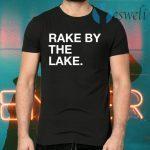 Rake By The Take T-Shirts