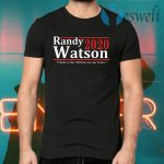 Randy Watson 2020 I Believe The Children Are Our Future T-Shirts