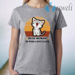 Real Human Is Who Love Cats Vintage T-Shirt