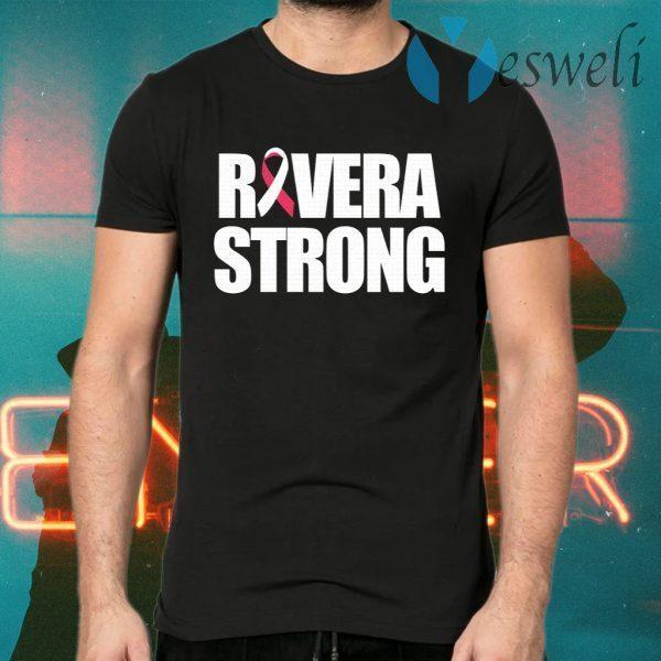 Rivera Strong T-Shirts