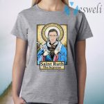 Saint Ruth Bader Ginsburg The Supreme Better A Bitch Than A Mouse T-Shirt