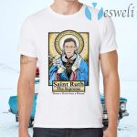 Saint Ruth Bader Ginsburg The Supreme Better A Bitch Than A Mouse T-Shirts