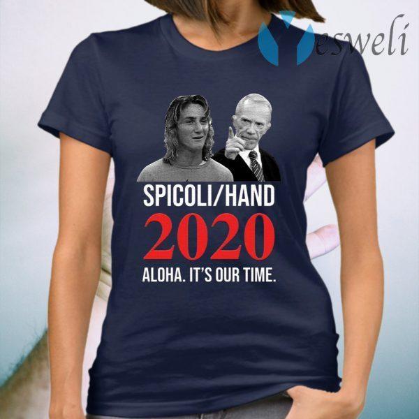 Spicoli Hand Aloha It's Our Time 2020 T-Shirt