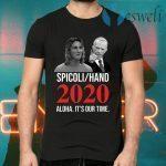 Spicoli Hand Aloha It's Our Time 2020 T-Shirts
