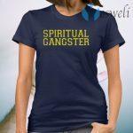 Spiritual Gangster T-Shirt