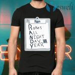 Tampa Bay Rays Randy Rakes All Night Day Year T-Shirts