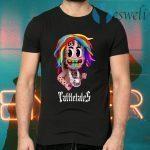Tattletales 6ix9ine T-Shirts