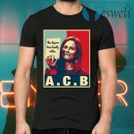The Dogma Lives Loudly Within Amy Coney Barrett T-Shirts