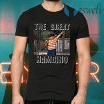 The Great Hambino T-Shirts