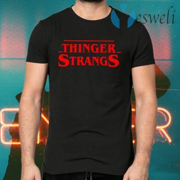 Thinger Strang T-Shirts