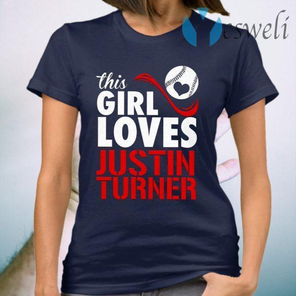 This Girl Loves Justin Turner T-Shirt