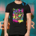 Totally Rad 80s Shirt Paint Splash 1980 T-Shirts