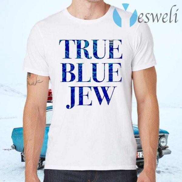 True Blue Jew Anti-Trump T-Shirts